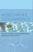HŰSÉG HITHEZ, TUDOMÁNYHOZ - Ebook - SIMON ERIKA