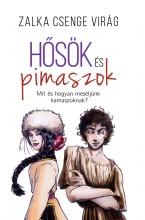 HŐSÖK ÉS PIMASZOK - Ekönyv - ZALKA CSENGE VIRÁG