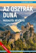 AZ OSZTRÁK DUNA - PASSAUTÓL DÉVÉNYIG - VILÁGVÁNDOR SOROZAT - Ekönyv - JUSZT RÓBERT
