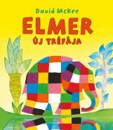 ELMER ÚJ TRÉFÁJA - Ekönyv - MCKEE, DAVID