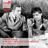 A NOSZTY FIÚ ESETE TÓTH MARIVAL - HANGOSKÖNYV - - Ekönyv - MIKSZÁTH KÁLMÁN
