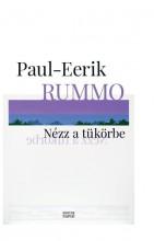 NÉZZ A TÜKÖRBE - Ebook - RUMMO, PAUL-EERIK