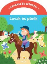RAGASSZ ÉS SZÍNEZZ! - LOVAK ÉS PÓNIK - Ekönyv - KOLIBRI GYERMEKKÖNYKIADÓ KFT.
