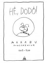 HÉ, DODÓ! - MARABU DODÓSKÖNYVE - KÉPREGÉNY - Ekönyv - MARABU