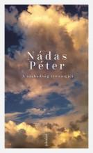 A SZABADSÁG TRÉNINGJEI - ÜKH2019 - Ekönyv - NÁDAS PÉTER