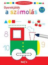 CERUZAFORGATÓ - GYEREKJÁTÉK A SZÁMOLÁS 5-6 - Ekönyv - BALLON
