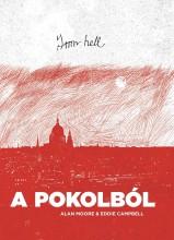 FROM HELL -  A POKOLBÓL - KÉPREGÉNY - Ekönyv - MOORE, ALAN - CAMPBELL, EDDIE