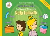 SZÓKIMONDÓ ÖKOMESÉK - NULLA HULLADÉK 1. - ÜKH 2019 - Ekönyv - MILLER-FERJENTSIK VIOLA