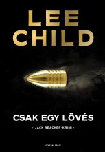 CSAK EGY LÖVÉS - JACK REACHER-KRIMI - Ekönyv - CHILD, LEE