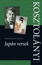 KOSZTOLÁNYI - JAPÁN VERSEK - Ekönyv - KOSZTOLÁNYI DEZSŐ