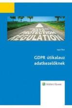 GDPR ÚTIKALAUZ ADATKEZELŐKNEK - Ebook - SEPSI TIBOR