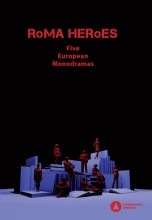ROMA HEROES - FIVE EUROPEAN MONODRAMAS - ANGOL NYELVŰ - Ekönyv - DRAGAN, MIHAELA - COLLINS, MICHAEL