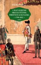 A MAGYAR RENDI ORSZÁGGYŰLÉSEK TÖRTÉNETI ALMANACHJA 1790-1812  I-II. KÖTET - Ekönyv - PÁLMÁNY BÉLA