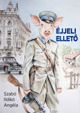 ÉJJELI ELLETŐ - ÜKH 2019 - Ebook - SZABÓ ILDIKÓ ANGÉLA