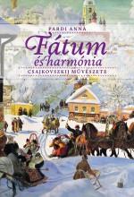 FÁTUM ÉS HARMÓNIA CSAJKOVSZKIJ MŰVÉSZETE - Ekönyv - PARDI ANNA