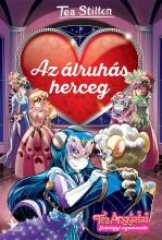 AZ ÁLRUHÁS HERCEG - TEA ANGYALAI - Ekönyv - STILTON, TEA