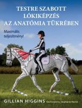 TESTRE SZABOTT LÓKIKÉPZÉS AZ ANATÓMIA TÜKRÉBEN - Ekönyv - HIGGINS, GILLIAN