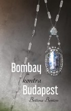BOMBAY KONTRA BUDAPEST - Ekönyv - BENTON, BETTINA