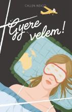 GYERE VELEM! - Ekönyv - INDIGO, CALLEN