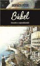 BÁBEL - KIVEZETÉS A SZÉPIRODALOMBÓL - Ekönyv - HORVÁTH PÉTER