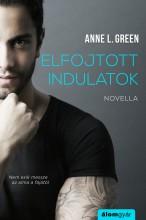 Elfojtott indulatok - Ebook - Anne L. Green