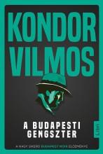 A BUDAPESTI GENGSZTER - ÜKH 2019 - Ekönyv - KONDOR VILMOS