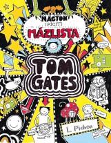 NAGYON (PICIT) MÁZLISTA - TOM GATES 6. - Ekönyv - PICHON, LIZ