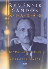 RIANÁS - KIADATLAN VERSEK ÉS KISPRÓZAI ÍRÁSOK - ÜKH 2019 - Ekönyv - REMÉNYIK SÁNDOR
