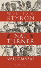 NAT TURNER VALLOMÁSAI - Ekönyv - STYRON, WILLIAM