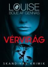 VÉRVIRÁG - SKANDINÁV KRIMIK - - Ekönyv - GENNÄS-BOIJE AF, LOUISE