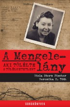 A MENGELE-LÁNY - Ekönyv - STERN-FISCHER, VIOLA - H. TÓTH VERONIKA