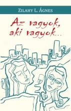 AZ VAGYOK, AKI VAGYOK... - Ekönyv - ZILAHY L. ÁGNES