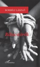 BILINCSTÖRŐK - Ekönyv - BORBÉLY LÁSZLÓ