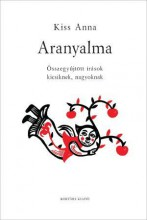 ARANYALMA - ÜKH 2019 - Ebook - KISS ANNA