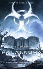HALÁLKÚRA - AZ ÚTVESZTŐ-TRILÓGIA 3. - Ekönyv - DASHNER, JAMES