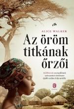 AZ ÖRÖM TITKÁNAK ŐRZŐI - Ekönyv - WALKER, ALICE