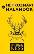 MI, HÉTKÖZNAPI HALANDÓK - Ebook - NESS, PATRICK