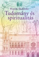 TUDOMÁNY ÉS SPIRITUALITÁS - Ekönyv - SHELDRAKE, RUPERT