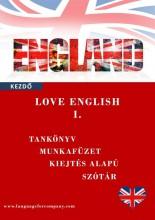 LOVE ENGLISH - KEZDŐ ANGOL TANKÖNYV, MUNKAFÜZET ÉS SZÓTÁR I. - Ebook - MOLNÁR GABRIELLA