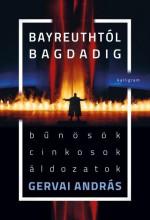 BAYREUTHTÓL BAGDADIG - Ekönyv - GERVAI ANDRÁS
