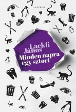 MINDEN NAPRA EGY SZTORI - ÜKH 2019 - Ekönyv - LACKFI JÁNOS