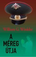 A MÉREG ÚTJA - Ebook - WINKLER, WILLIAM G.