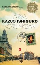 ÁRVA KORUNKBAN - ÚJ BORÍTÓ - Ekönyv - ISHIGURO, KAZUO