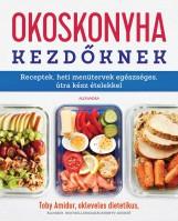 OKOSKONYHA KEZDŐKNEK - Ebook - AMIDOR, TOBY