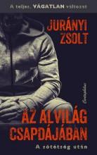 AZ ALVILÁG CSAPDÁJÁBAN - Ebook - JURÁNYI ZSOLT