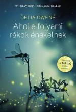 AHOL A FOLYAMI RÁKOK ÉNEKELNEK - Ekönyv - OWENS, DELIA