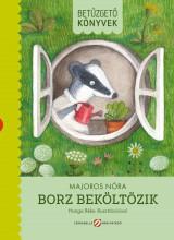 BORZ BEKÖLTÖZIK - BETŰZGETŐ KÖNYVEK - ÜKH 2019 - Ekönyv - MAJOROS NÓRA