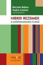 HIBRID REZSIMEK - A POLITIKATUDOMÁNY X-AKTÁI - Ekönyv - NAPVILÁG KIADÓ