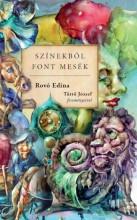 SZÍNEKBŐL FONT MESÉK - Ekönyv - ROVÓ EDINA