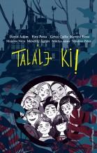 TALÁLJ KI! - Ekönyv - BETŰTÉSZTA KIADÓ